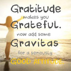 Gratitude Gravitas